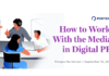How to Work With the Media in Digital PR - Portent
